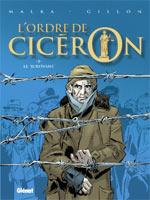 L'ordre de Cicéron T3 : Le survivant, bd chez Glénat de Malka, Gillon, Hubert