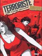 Terroriste T1 : Paris : les nouvelles années de plomb (0), bd chez Glénat de Bartoll, Rovero, Langlois, Pradelle