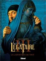 Le légataire T3 : Le labyrinthe de Thot (0), bd chez Glénat de Giroud, Béhé, Meyer, Laprun