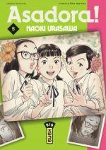 Asadora ! T5, manga chez Kana de Urasawa