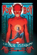 Fox-Boy (V2) T2 : La nuit trafiquée (0), comics chez Komics Initiative de