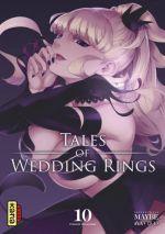 Tales of wedding rings T10, manga chez Kana de Maybe