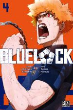 Blue lock T4, manga chez Pika de Kaneshiro, Nomura