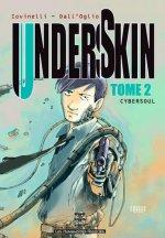 Underskin T2 : Cybersoul (0), manga chez Les Humanoïdes Associés de Iovinelli, Dall'oglio