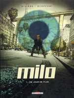 Milo T1 : Un jour de plus (0), bd chez Delcourt de Rivière, Scoffoni