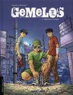 Gemelos T2 : Marchands d'anges (0), bd chez Bamboo de Galandon, Benevento, Rossetto