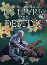 Le livre des destins T2 : La métamorphose (0), bd chez Soleil de Le Tendre, Biancarelli