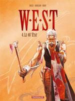 W.E.S.T. – cycle 2, T4 : Le 46e état (0), bd chez Dargaud de Dorison, Nury, Rossi