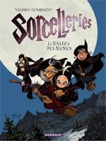 Sorcelleries T1 : Le ballet des mémés (0), bd chez Dargaud de Valero, Guarnido