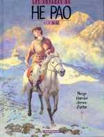 Les voyages d'He Pao T4 : Neige blanche, chemin d'antan (0), bd chez Dargaud de Vink