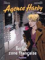 L'agence Hardy T5 : Berlin, zone française (0), bd chez Dargaud de Christin, Goetzinger