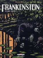 De Mary Shelley frankenstein T2, bd chez Delcourt de Mousse, Galopin