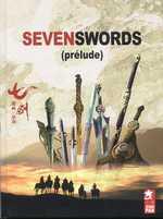 Prélude seven swords, manga chez Xiao Pan de Tongxue, Yan, Zu, Jian, Mitani, Song, Lu