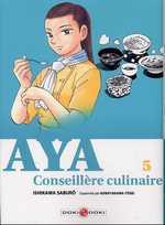Aya conseillère culinaire T5, manga chez Bamboo de Ishikawa