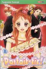 Parfait-tic ! T8, manga chez Panini Comics de Nanaji