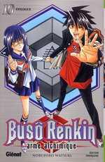 Busô Renkin - Arme alchimique T10, manga chez Glénat de Watsuki
