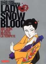 Lady Snowblood T2 : Qui sème le vent récolte la tempête (0), manga chez Kana de Koike, Kamimura