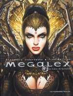Mégalex T3 : Le coeur de Kavatah (0), bd chez Les Humanoïdes Associés de Jodorowsky, Beltran