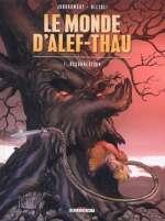 Le monde d'Alef-Thau T1 : Résurrection (0), bd chez Delcourt de Jodorowsky, Nizzoli, Scolari, Matterne