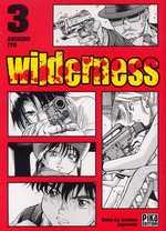 Wilderness T3, manga chez Pika de Itô