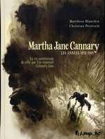 Martha Jane Cannary T1 : Les années 1852-1869 (0), bd chez Futuropolis de Perrissin, Blanchin