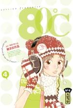 80°C T4, manga chez Kana de Yao
