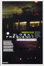 Global Frequency T2 : Radio-détonation (0), comics chez Panini Comics de Ellis, Sprouse, Bermejo, Bisley, Ha, Story, Pearson, Coker, Baron, Wood