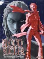 Blood Sucker T8 : Le messager du Yato (0), manga chez SeeBD de Okuse, Shimizu