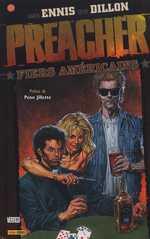 Preacher – Edition Panini, T3 : Fiers américains (0), comics chez Panini Comics de Ennis, Dillon, Hollingsworth, Rambo, Fabry