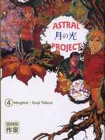 Astral Project T4, manga chez Casterman de Takeya, Marginal