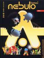 Nébulo T2 : Nebulo Totem (0), bd chez Carabas de Zébé