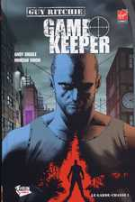 Game Keeper T1 : Le garde-chasse (0), comics chez Fusion Comics de Ritchie, Diggle, Singh, Cassaday