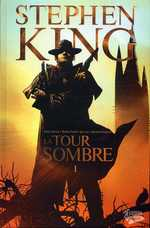 La tour sombre T1, comics chez Fusion Comics de King, David, Lee, Isanove