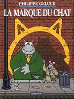Le chat T14 : la marque du chat (0), bd chez Casterman de Geluck