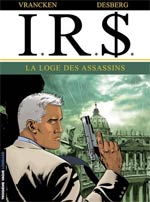IR$ – cycle 5, T10 : La loge des assassins (0), bd chez Le Lombard de Desberg, Vrancken, Coquelicot