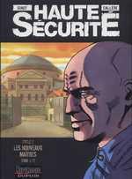 Haute sécurité T3 : Les nouveaux maîtres (0), bd chez Dupuis de Callede, Gihef, Kathelyn