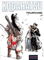 Kogaratsu T11 : Fournaise (0), bd chez Dupuis de Bosse, Michetz