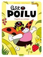 Petit Poilu T3 : Pagaille au potager (0), bd chez Dupuis de Fraipont, Bailly