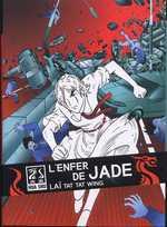 L'enfer de Jade, manga chez Casterman de Tatwing