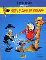 Rantanplan T17 : Sur le pied de guerre (0), bd chez Lucky Comics de Fauche, Léturgie, Janvier, Morris