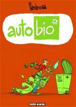 Auto bio T1, bd chez Fluide Glacial de Pedrosa, Ruby