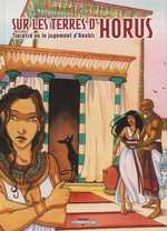 Sur les terres d'Horus T3 : Tiasatré ou le jugement d'Anubis (0), bd chez Delcourt de Dethan