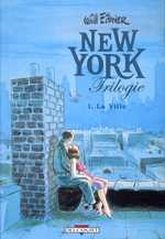 New-York trilogie T1 : La ville (0), comics chez Delcourt de Eisner