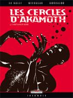 Les cercles d'Akamoth T4 : L'archange noir (0), bd chez Delcourt de Le Galli, Michalak, Gonzalbo