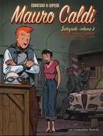 Mauro Caldi T2 : Intégrale volume 2 (1), bd chez Les Humanoïdes Associés de Lapière, Constant