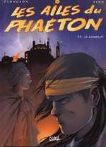 Les ailes du Phaeton T8 : Le complot (0), bd chez Soleil de Plongeon, Fino, Dufourg