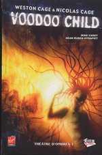 Voodoo child T1 : Théâtre d'ombres (0), comics chez Fusion Comics de Cage, Carey, Hyrapiet, Sundarakannan, Templesmith