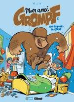 Mon ami Grompf T4 : Un copain au poil (0), bd chez Glénat de Nob