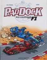 Paddock, les coulisses de la F1 T2, bd chez Vents d'Ouest de Perna, Juan, Leprince