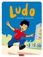 Ludo T1 : Tranches de quartier (0), bd chez Dupuis de Mathy, Bailly, Lapière